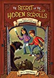 The Great Escape (The Secret of the Hidden Scrolls, Book Three)