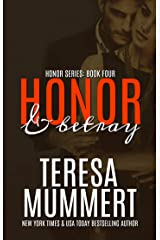 Honor and Betray (Honor Series Book 4) Kindle Edition