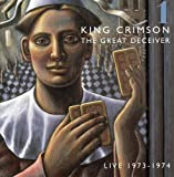 Great Deceiver: Live 73-74 Vol.1