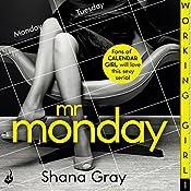 Working Girl: Mr Monday | Shana Gray