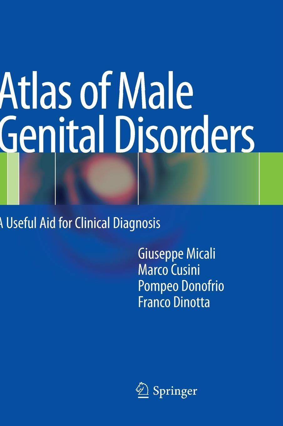 Atlas of Male Genital Disorders: A Useful Aid for Clinical Diagnosis