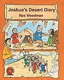 Joshua's Desert Diary, Ros Woodman, 1845507924