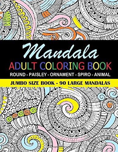 Amazon.com: Mandala Adult Coloring Book: 90 Large Mandalas - Jumbo ...