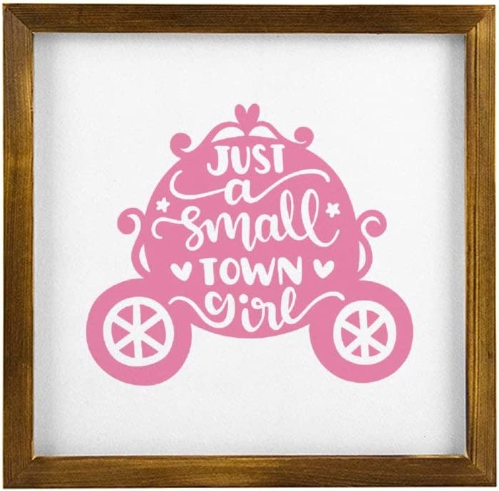 Just A Small Town Girl Framed Wood Sign, Princess Pumpkin Carriage Wooden Wall Hanging Art, Inspirational Farmhouse Wall Plaque, Rustic Home Decor For Nursery, Porch, Gallery Wall, Housewarming Gift