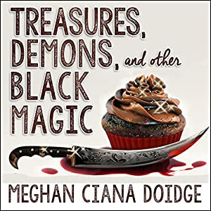 Treasures, Demons, and Other Black Magic Audiobook