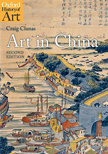 Art in China (Oxford History of Art) ()