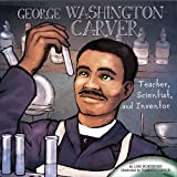 George Washington Carver, Lori Mortensen, 1404837256