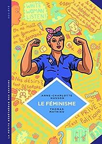 La Petite Bédéthèque des Savoirs, tome 11 : Le féminisme par Husson