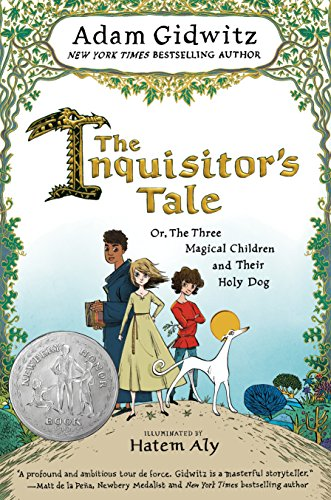 The Inquisitors Tale: Or, The Three Magical Children and Their Holy Dog