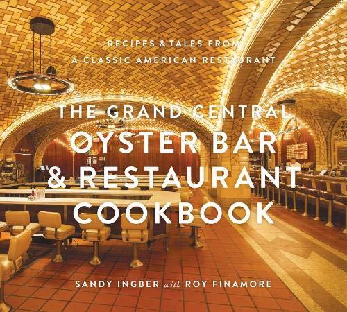 Grand Central Oyster Bar and Restaurant Cookbook