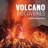 Volcano Discoveries: A Photographic Journey Around the World