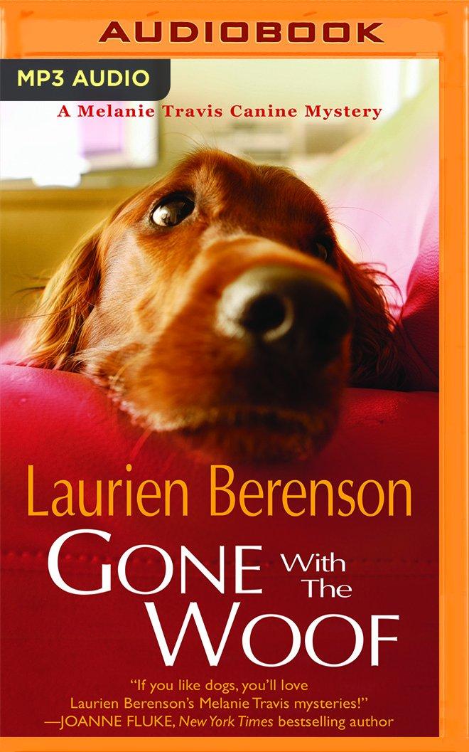 Read Online Gone with the Woof (A Melanie Travis Mystery) PDF ePub ebook