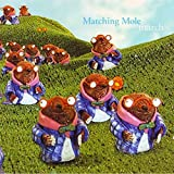 March by MATCHING MOLE (2002-09-17)