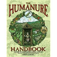 Humanure Handbook #2: A Guide to Composting Human Manure
