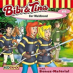 Der Waldbrand (Bibi und Tina 80)