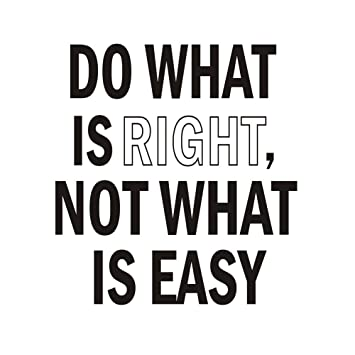 Amazoncom Do What Is Rightnot What Is Easy Vinyl Wall Quotes