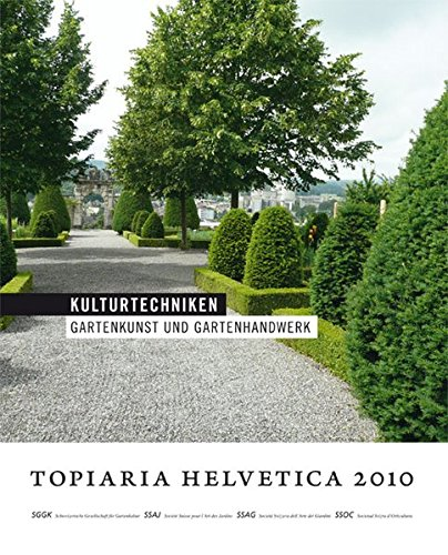 Kulturtechniken: Gartenkunst und Gartenhandwerk