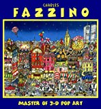 img - for Charles Fazzino: Master of 3-D Pop Art book / textbook / text book