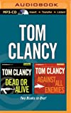 Tom Clancy – Dead or Alive and Against All Enemies (2-in-1 Collection) (Jack Ryan Series)