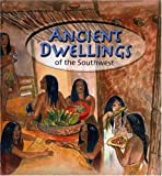Ancient Dwellings of the Southwest, Derek Gallagher, 1583690484