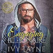 Engaging the Billionaire | Ivy Layne