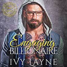 Engaging the Billionaire Audiobook by Ivy Layne Narrated by CJ Bloom, Beckett Greylock