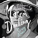 Ma'am Darling: 99 Glimpses of Princess Margaret Hörbuch von Craig Brown Gesprochen von: Eleanor Bron