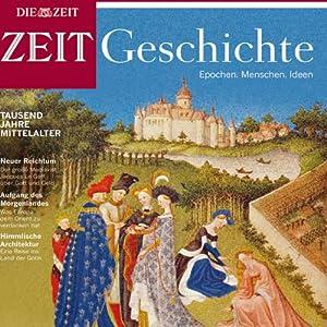 Tausend Jahre Mittelalter (ZEIT Geschichte) Hörbuch
