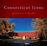 Connecticut Icons: 50 Symbols of the Nutmeg State (Icons (Globe Pequot))