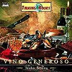 Vino Generoso | Italo Svevo