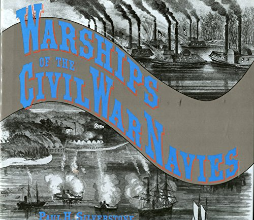 Warships of the Civil War Navies (List Of Ships Of The Confederate States Navy)
