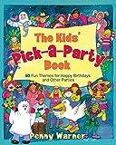 Kids Pick A Party Book