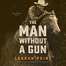The Man Without a Gun: A Western Duo Audiobook by Lauran Paine Narrated by Jack Garrett