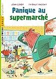 """Afficher """"Panique au supermarché"""""""