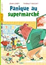 Panique au supermarché par Leroy