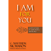 I Am for You: God's Power in Supporting His People (English Edition)