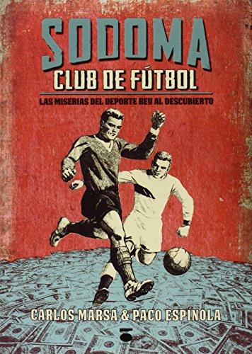 Descargar Libro Sodoma. Club De Fútbol Francisco Espinola