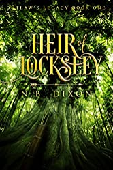 Heir of Locksley (Outlaw's Legacy Book 1)