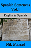 Spanish Sentences Vol.1: English to Spanish