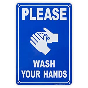 """Please Wash Your Hands Sign, 10""""x 7"""" .04"""" Aluminum Sign Rust Free Aluminum-UV Protected and Weatherproof"""