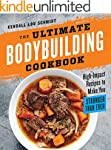The Ultimate Bodybuilding Cookbook: H...
