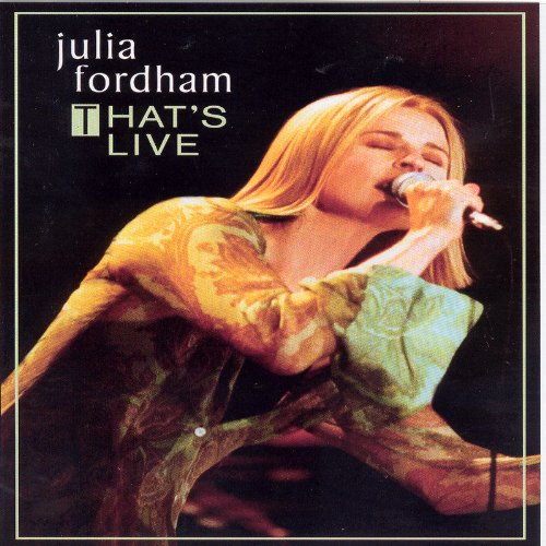 Julia Fordham - That's Live by Vanguard Records