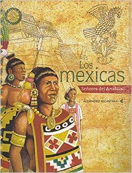 Descargar gratis Los Mexicas / The Mexica: Senores Del Anahuac / Lords Of Anahuac Epub