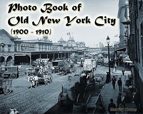 Photo Book of Old New York City (1900-1910): (More than 100 slides of Vintage New York) (vintage New York, old New York, early New York, historic New York City, New York memories, New York revisited) (Gilded Table Coffee)