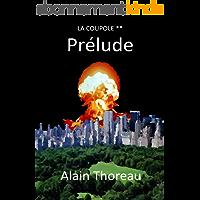 Prélude (La coupole t. 2)