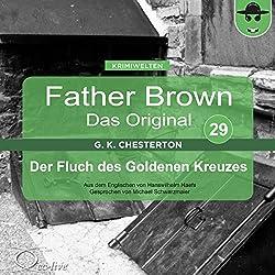 Der Fluch des Goldenen Kreuzes (Father Brown - Das Original 29)