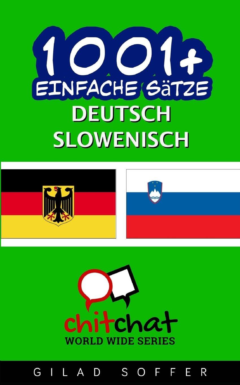 1001+ Einfache Sätze Deutsch - Slowenisch