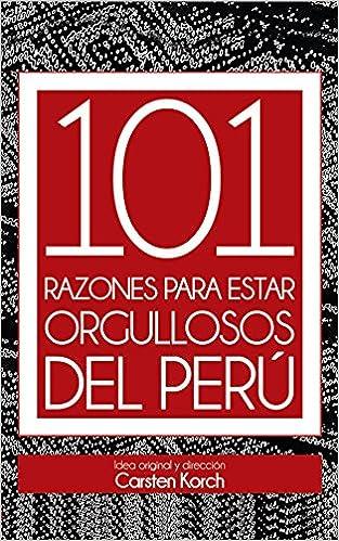 Download PDF 101 Razones para estar orgullosos del Perú - Segunda edición