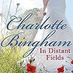 In Distant Fields | Charlotte Bingham