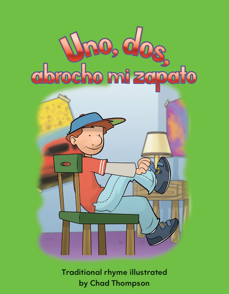 Read Online Uno, dos, abrocho mi zapato (One, Two, Buckle My Shoe) (Spanish Version) (Early Childhood Themes) (Spanish Edition) PDF
